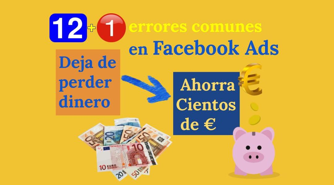 12+1 errores comunes facebook ads